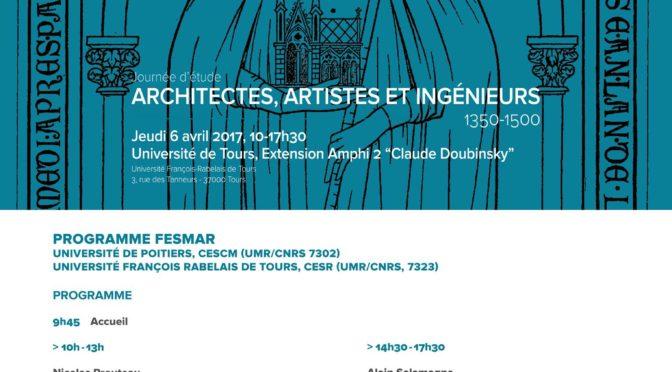[6 avril 2017] Architectes, artistes et ingénieurs 1350-1500