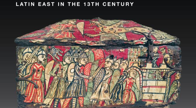 [19-20 april] Southern France and the Latin East in the 13th Century:  Crusade, Networks, and Exchanges