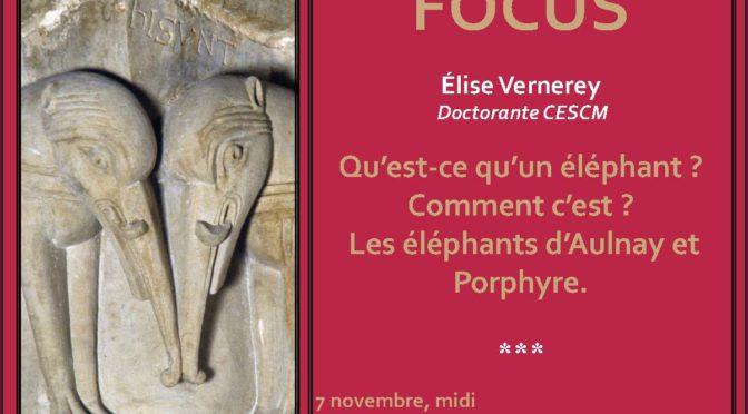 [7 nov. 2019] Focus n° 2 : Qu'est-ce qu'un éléphant ? …